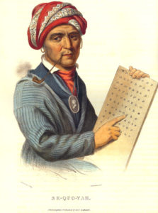 Sequoyah, with his syllabary
